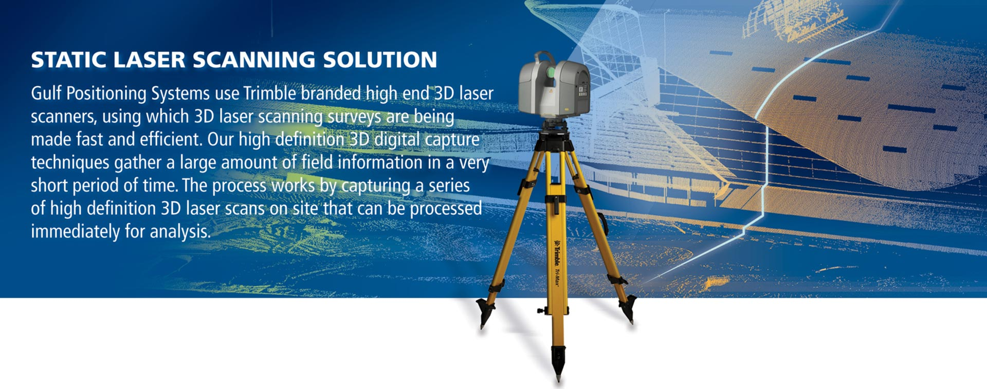 Static Laser Scanning Solution
